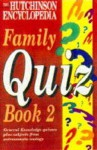 The Hutchinson Encyclopedia Family Quiz - Adrian Room, Oxford University Press