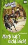 Marti hat's nicht leicht - Deb Loughead, Albert Baier