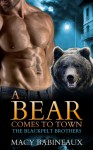 A Bear Comes to Town - Macy Babineaux
