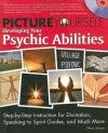 Picture Yourself Developing Your Psychic Abilities - Tiffany Johnson
