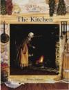 Kitchen (Historic Communities) - Bobbie Kalman