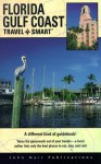 Florida Gulf Coast Travel Smart (Travel-Smart Florida Gulf Coast) - Carol J. Perry
