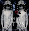 Prophecy of the Sisters - Michelle Zink, Eliza Dushku
