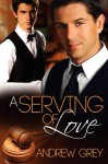 A Serving of Love - Andrew Grey