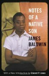 Notes of a Native Son - James Baldwin, Edward P. Jones
