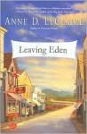 Leaving Eden - Anne D. LeClaire