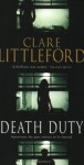 Death Duty - Clare Littleford