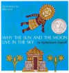 Why the Sun and the Moon Live in the Sky - Elphinstone Dayrell, Blair Lent