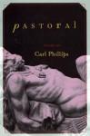 Pastoral - Carl Phillips