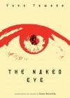 The Naked Eye - Susan Bernofsky, Yōko Tawada