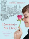 Dreaming of Mr. Darcy - Victoria Connelly
