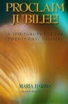 Proclaim Jubilee!: A Spirituality for the Twenty-First Century - Maria Harris, Walter Brueggemann