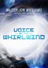 Voice of the Whirlwind - Walter Jon Williams, Don Leslie