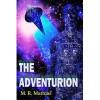 The Adventurion - M.R. Mathias