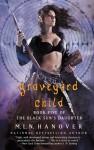 Graveyard Child (Black Sun's Daughter) - M.L.N. Hanover