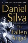 The Fallen Angel: A Novel - Daniel Silva
