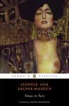 Venus in Furs - Leopold von Sacher-Masoch, Larry Wolff, Joachim Neugroschel