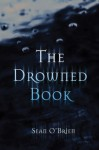 The Drowned Book - Sean O'Brien