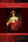 Considerations on the Principal Events of the French Revolution - Anne-Louise-Germaine de Staël, Aurelian Crâiutu