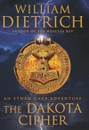 The Dakota Cipher - William Dietrich