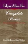 Complete Poems - Edgar Allan Poe, Thomas Ollive Mabbott