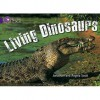 Living Dinosaurs: Band 08/Purple (Collins Big Cat) - Jonathan Scott, Angela Scott, Cliff Moon