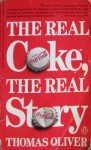 The Real Coke, the Real Story - Thomas Oliver