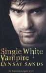 Single White Vampire - Lynsay Sands