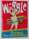 Wiggle - Doreen Cronin
