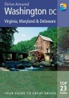 Drive Around Washington DC, 2nd: Your guide to great drives. Top 25 Tours. - Tom Brass, David Lyon, Patricia Harris
