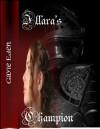 IIlara's Champion - Gayle Eden