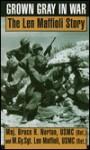 Grown Gray in War - Bruce H. Norton