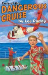 Case of the Dangerous Cruise - Lee Roddy