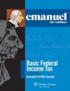 Emanuel Law Outlines: Basic Federal Income Tax, Fourth Edition - Gwendolyn Griffith Lieuallen