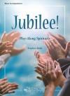 Jubilee!: Play-Along Spirituals - Stephen Bulla