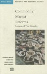 Commodity Market Reforms: Lessons of Two Decades - Donald F. Larson, Panos Varangis