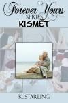 Kismet - K. Starling