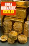 Gold - Brian Freemantle, Brian Fremantle