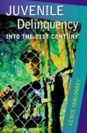 Juvenile Delinquency: Into the Twenty-First Century - Lewis Yablonsky