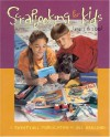 Scrapbooking for Kids, Ages 1 to 100 - Jill Haglund