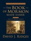 Book of Mormon Made Easier: Family Deluxe Edition Volume 2 - David J. Ridges