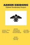Aaniin Ekidong - Ojibwe Vocabulary Project, Anton Treuer, Keller Paap