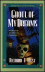 Ghoul of My Dreams - Richard F. West