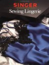 Sewing Lingerie - Singer Sewing Company