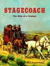 Stagecoach: The Ride of a Century - A. Richard Mansir, Richard A. Mansir