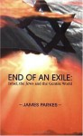 End of an Exile: Israel, the Jews and the Gentile World - James William Parkes, Roberta Kalechofsky