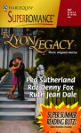The Lyon Legacy - Peg Sutherland, Roz Denny Fox, Ruth Jean Dale