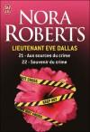 Aux sources du crime / Souvenir du crime - J.D. Robb, Nora Roberts