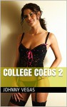 College Coeds 2 - Johnny Vegas