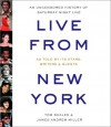 By Tom Shales Live from New York: An Uncensored History of Saturday Night Live (Abridged) [Audio CD] - Tom Shales